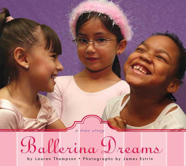 Ballerina Dreams By Thompson, Lauren/ Estrin, James (PHT)